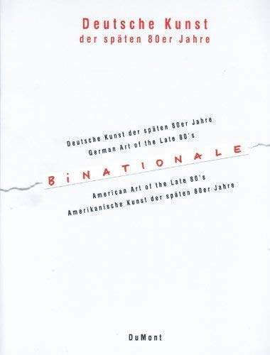 9783770123025: Binationale: German Art of the Late 80's