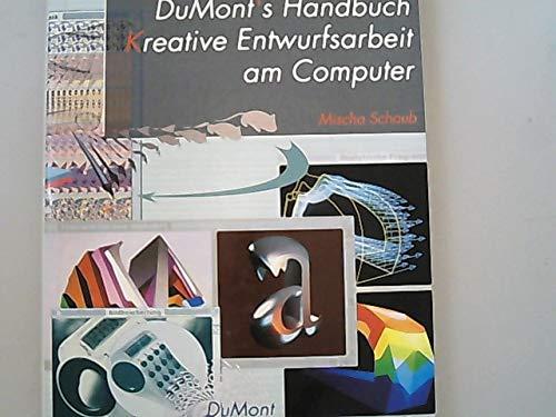 9783770123834: DuMont's Handbuch Kreative Entwurfsarbeit am Computer