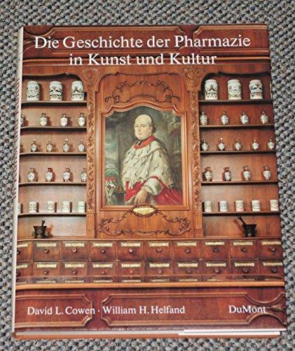 9783770125463: Geschichte der Pharmazie in Kunst und Kultur