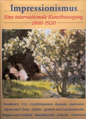 9783770126019: Impressionismus. Eine internationale Kunstbewegung 1860-1920