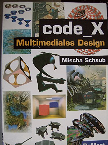 9783770127504: Code-x. Multimediales Design
