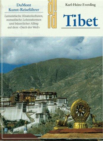 9783770127719: Tibet. Lamaistische Klosterkulturen, nomadische Lebensformen und bäuerlicher Alltag auf dem Dach der Welt