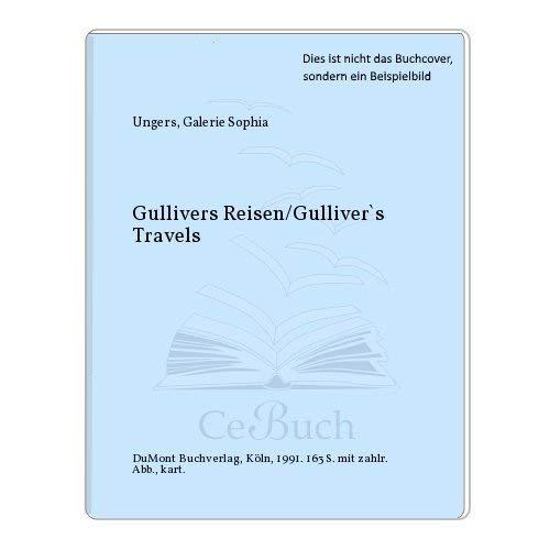9783770129232: Gullivers Reisen /Gulliver's Travels. Ausstellung