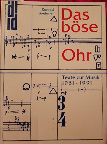 9783770129713: Das böse Ohr: Texte zur Musik 1961-1991 (DuMont Dokumente) (German Edition)