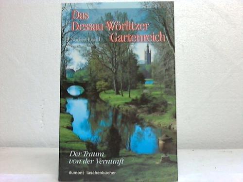 9783770131426: Das Dessau-Worlitzer Gartenreich: Der Traum von der Vernunft (Dumont Taschenbucher) (German Edition)