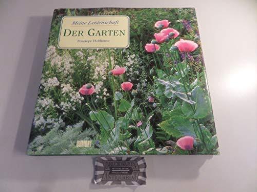 Meine Leidenschaft - Der Garten. (SIGNIERT). Fotografien Andrew Lawson, Aquarelle Jean Sturgis.: ...