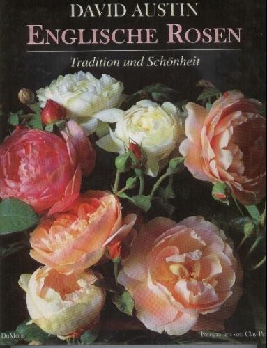 9783770132676: Englische Rosen. Tradition und Schönheit