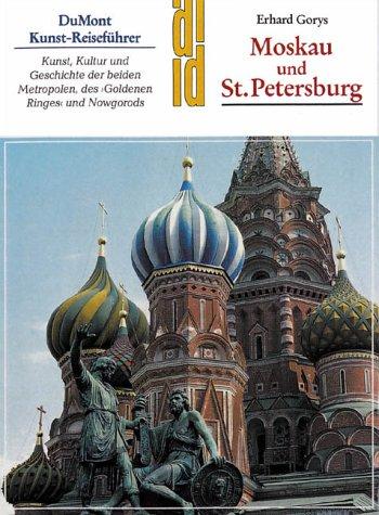 9783770134229: Moskau und St. Petersburg. Kunst, Kultur und Geschichte der beiden Metropolen, des