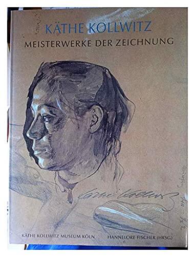 9783770134618: K�the Kollwitz: Meisterwerke der Zeichnung