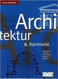 9783770135233: Architektur und Harmonie. Zahl, Mass und Proportion in der abendländischen Baukunst