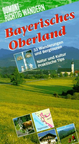 9783770135936: Bayrisches Oberland. Mit 33 Wanderungen