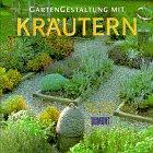 9783770136957: Gartengestaltung mit Kräutern