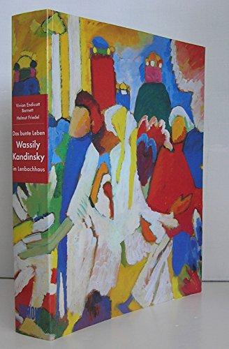 9783770137855: Das bunte Leben, Wassily Kandinsky im Lenbachhaus : Katalog zur Ausstellung, Städtische Galerie im Lenbachhaus München, 29. November 1995 bis 10. März 1996