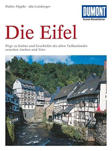 Die Eifel : Geschichte und Kultur des: Pippke, Walter und