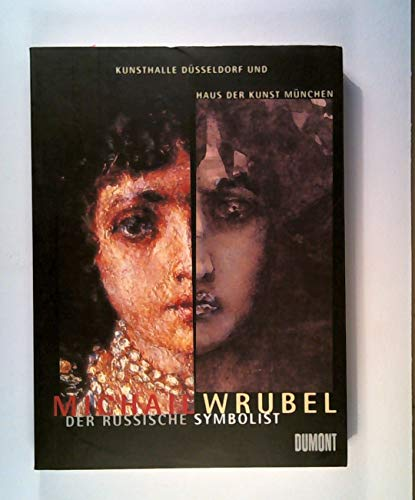 9783770139293: Michail Wrubel: Der russische Symbolist (German Edition)