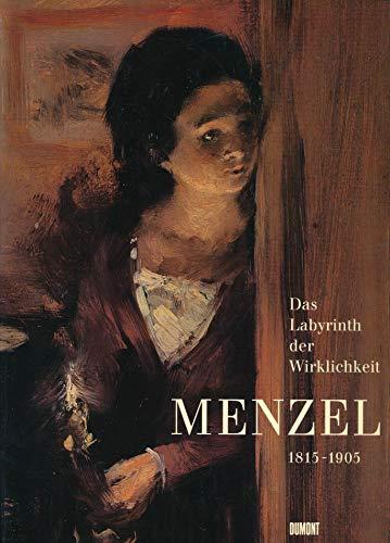 9783770139606: Adolph Menzel, 1815-1905: Das Labyrinth der Wirklichkeit