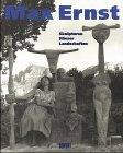Max Ernst. Skulpturen, Häuser, Landschaften. (3770141644) by Spies, Werner; Hergott, Fabrice; Krystof, Doris; Metken, Günter