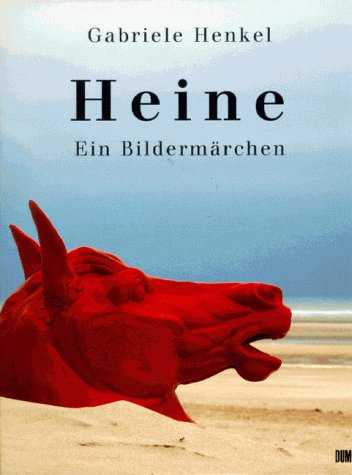 Heine: Ein Bildermarchen (German Edition)