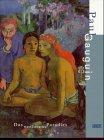 Paul Gauguin: Das Verlorene Paradies: Gauguin, Paul; Neue Nationalgalerie (Germany); Museum ...