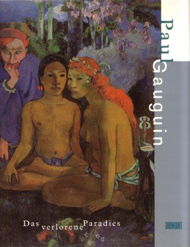 9783770141999: Paul Gauguin. Das verlorene Paradies