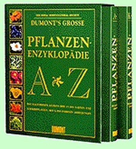 DUMONTs Große Pflanzen- Enzyklopädie von A- Z. Das illustrierte Lexikon der 15 000 Garten- und Zimmerpflanzen. (3770143507) by Brickell, Christopher