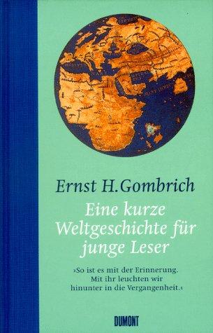 9783770144440: Eine kurze Weltgeschichte für junge Leser (Livre en allemand)