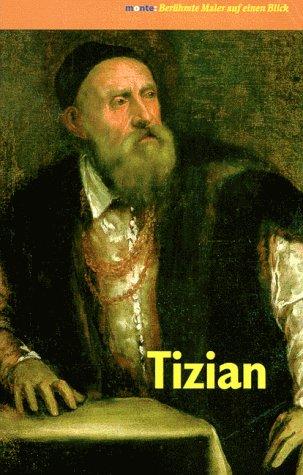 9783770144938: Tizian. Berühmte Maler auf einen Blick