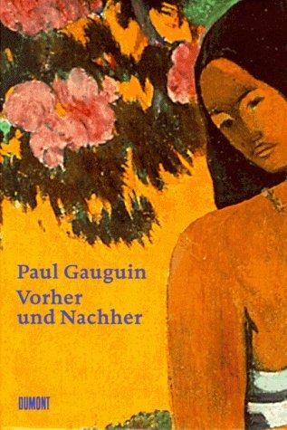 Vorher und Nachher: Gauguin, Paul