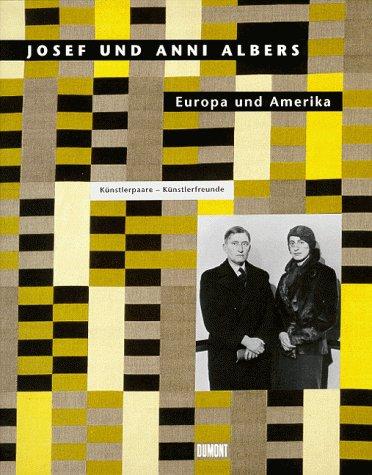 9783770147953: Josef und Anni Albers. Europa und Amerika
