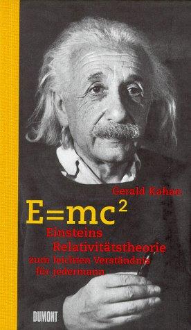 9783770148271: E = mc2. Einsteins Relativitätstheorie zum leichten Verständnis für jedermann.