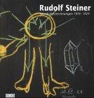 9783770150571: Rudolf Steiner, Wandtafelzeichnungen 1919-1924 : Kunsthaus Zürich, 21. Mai-1. August 1999 (German Edition)