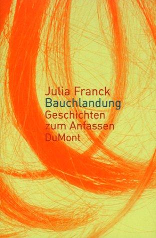 9783770153657: Bauchlandung (German Edition)