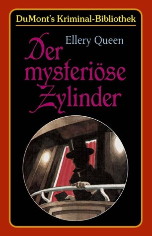 Der mysteriöse Zylinder.: Queen, Ellery