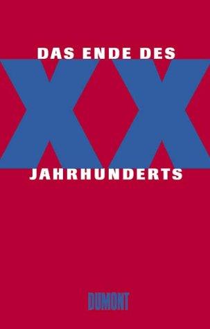 Das Ende des XX. Jahrhunderts. Standpunkte zur: Jäger, Joachim, u.