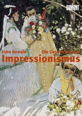 9783770155613: Die Geschichte des Impressionismus. Schicksal und Werk der Maler einer großen Epoche der Kunst.