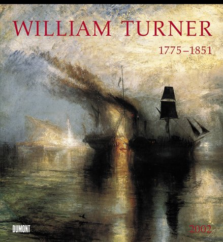9783770155835: William Turner 2002. Kalender. 1775 - 1851