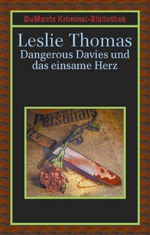 Dangerous Davies und das einsame Herz. (3770156137) by Thomas, Leslie
