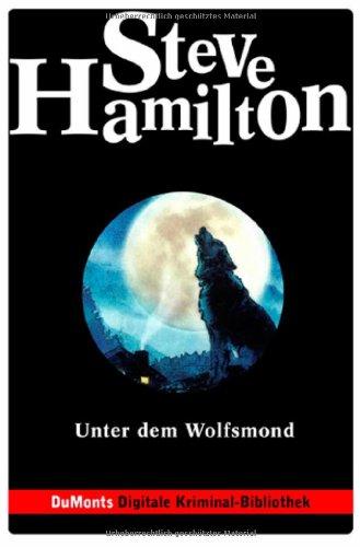 9783770156191: Unter dem Wolfsmond. Alex McKnight Serie.