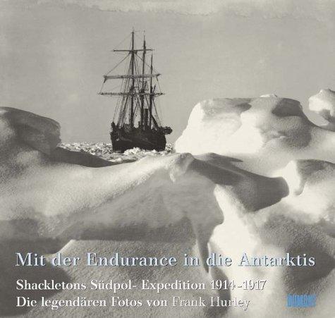 9783770158706: Mit der Endurance in die Antarktis