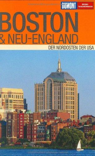 9783770159949: Boston und Neu-England. Der Nordosten der USA.