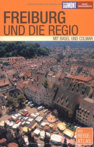 9783770160471: Freiburg und die Regio: Mit Basel und Colmar