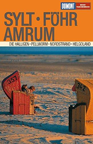 9783770160945: Sylt, Föhr, Amrum. Die Halligen. Pellworm. Nordstrand. Helgoland.