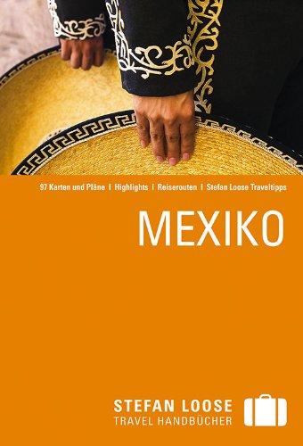 9783770161843: Stefan Loose Reisef�hrer Mexiko