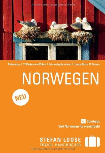 9783770161980: Stefan Loose Reiseführer Norwegen: Spartipps. Viel Norwegen für wenig Geld
