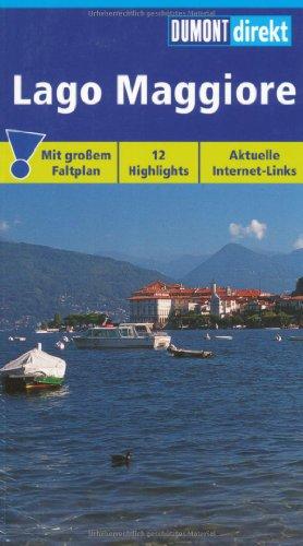 9783770164486: Lago Maggiore: Mit gro�em Faltplan. 12 Highlights. Aktuelle Internet - Links