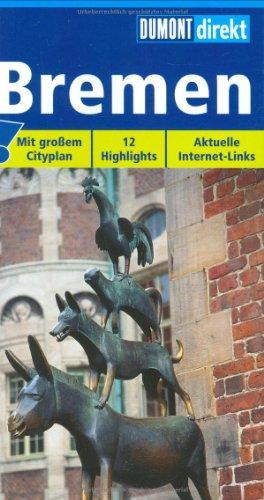 9783770165100: Bremen: Mit großem Cityplan! 12 Highlights. Aktuelle Internet-Links