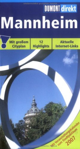 9783770165179: Mannheim. DuMont direkt: 12 Highlights. Aktuelle Internet-Links
