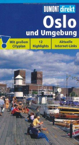 9783770165216: Oslo und Umgebung: 12 Highlights. Aktuelle Internet-Links. Mit großen Cityplan