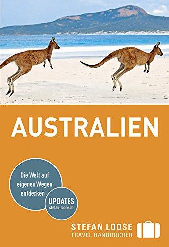 9783770167760: Stefan Loose Reiseführer Australien: mit Reiseatlas