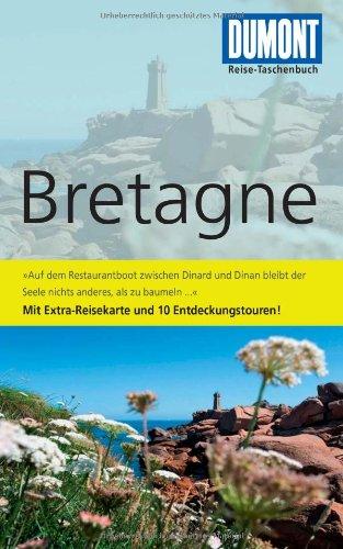 9783770172153: DuMont Reise-Taschenbuch Reiseführer Bretagne: Mit Extra-Reisekarte und 10 Entdeckungstouren